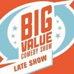 FAKE Late Comedy Big – Value Show